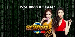 IS SCR888 A SCAM
